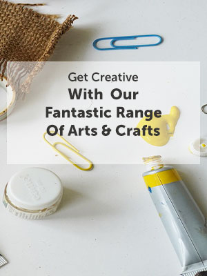 Get Creative With Our Fantastic Range Of Arts & Crafts