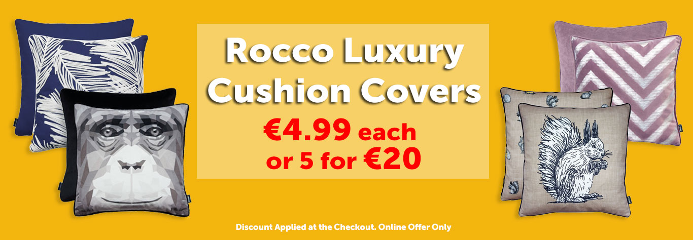 Rocco Luxury Cushion Covers €4.99 each or 5 for €20